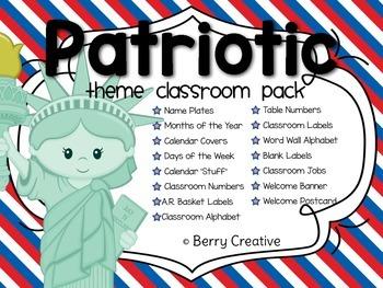 Patriotic Theme Classroom Pack