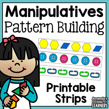 Pattern Building with Manipulatives