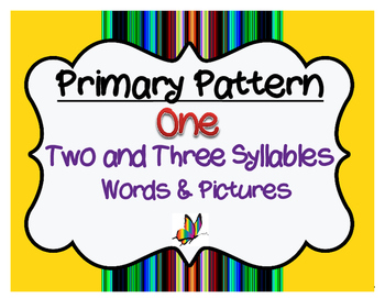 Cycles Pattern One ~ Two and Three Syllables