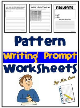 Pattern Writing Prompt Worksheets