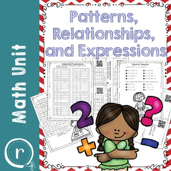 Patterns, Relationships, and Expressions Math Unit