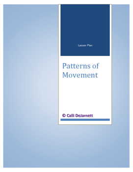 Patterns of Movement (Force and Motion) Lesson Plan