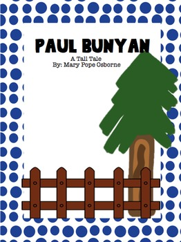 Paul Bunyan Bundle- Scott Foresman Reading Street, 4th Grade