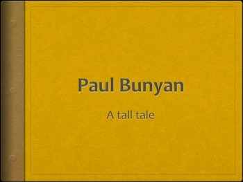 Engage NY - Second Grade - Fairy Tales & Tall Tales - Paul Bunyan