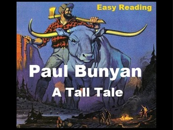 Paul Bunyan Powerpoint - Tall Tale