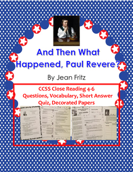 Paul Revere And Then What Happened? Jean Fritz