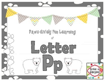 Paws-itively Fun Learning of Letter Pp:  Pp Activities