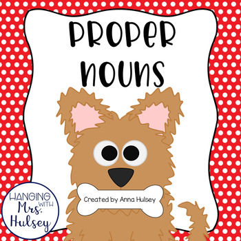 """""""Paw""""sitively Perfect Proper Nouns: Mini-Book, Printables,"""
