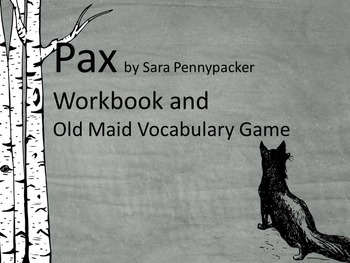 Pax Workbook (Chapter Work, Vocabulary, Vocabulary Game)