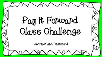 Pay it Forward Class Challenge