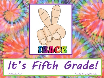 Peace It's Fifth Grade! Poster/Sign FREE! Tie Dye Classroo