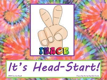 Peace It's Head-Start! Poster/Sign FREE! Tie Dye Classroom