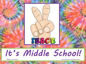 Peace It's Middle School! Poster/Sign FREE! Tie Dye Classr