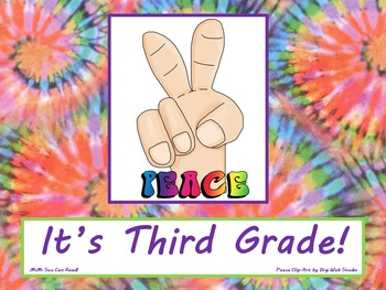 Peace It's Third Grade! Poster/Sign FREE! Tie Dye Classroo