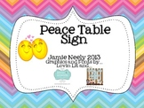 Peace Table Sign