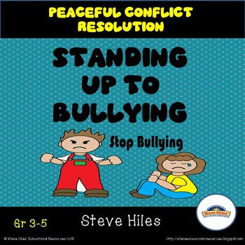Peaceful Conflict Resolution and Standing Up to Bullying
