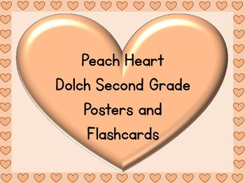 Peach Heart Dolch Second Grade Sight Word Posters and Flashcards