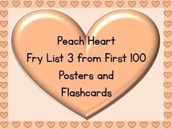 Peach Heart Fry List 3 From 1st 100 Sight Word Posters and