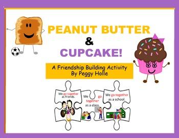 Peanut Butter & Cupcake A Friendship Building Activity