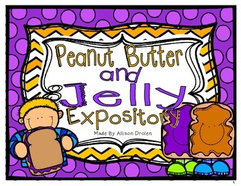 Peanut Butter and Jelly Expository Writing