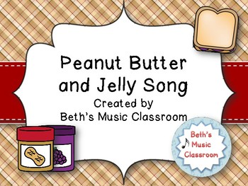 Peanut Butter and Jelly Song/Rhyme - National Peanut Butte