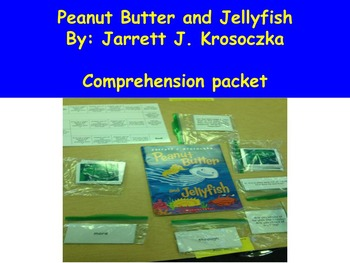 Peanut Butter and Jellyfish, Book Study Comprehension Pack