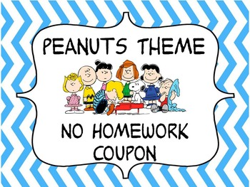Peanuts Theme No Homework Coupon