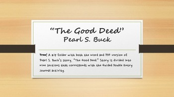"Pearl S. Buck's ""The Good Deed"" Short Story"