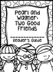 Pearl and Wagner: Two Good Friends Supplemental Activities