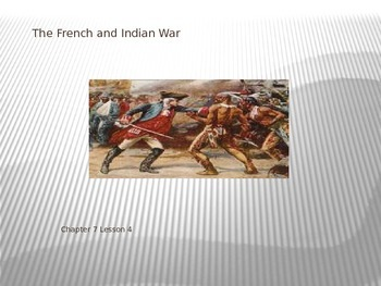 Pearson My World Social Studies - The French and Indian War PPT