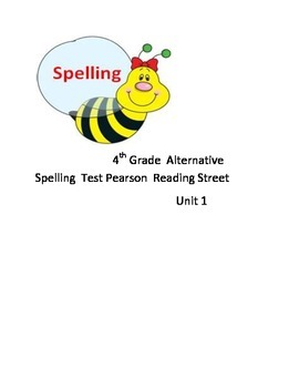 Pearson Reading Street Alternative Spelling Test Unit 1