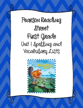 Pearson Reading Street First Grade Spelling & Vocab Lists