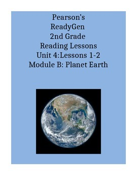 Pearson's Ready Gen 2nd grade, Unit 4 Module B: Lessons 1 and 2