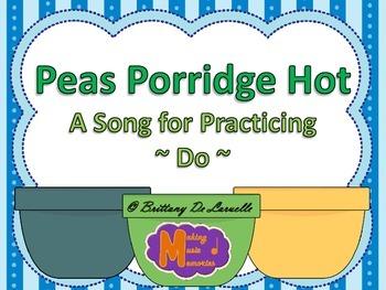 Peas Porridge Hot - A Song for Do