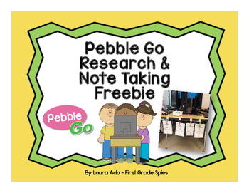 Pebble Go Research & Note Taking Pages
