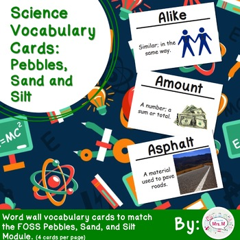 Pebbles, Sand, and Silt Science Vocabulary Cards (FOSS)
