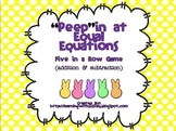 """Peep""in at Equal Equations (A Five in a Row Game)"