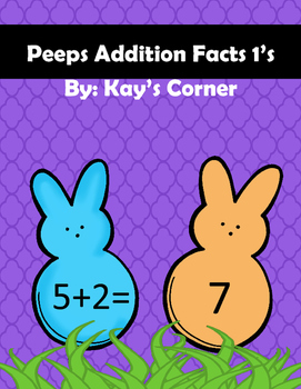 Peeps Addition Facts 1's