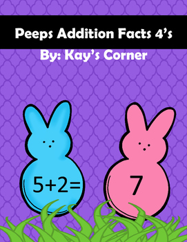 Peeps Addition Facts 4's
