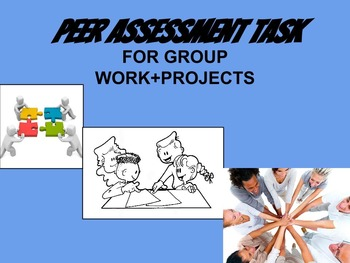 Peer Assessment Task - For Group Work/Projects