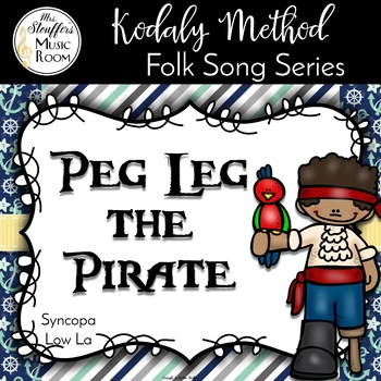 #talklikeapiratemusicsale Peg Leg the Pirate {Syncopa} {Low La} Sing Play Creat