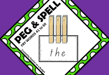 Sight Words Peg and Spell Fry Words 41 to 60