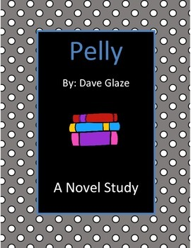 Pelly Novel Study