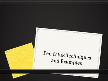 Pen & Ink Technique Presentation