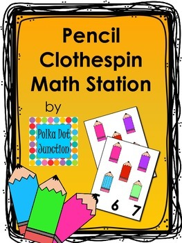 Pencil Clothespin Math Station