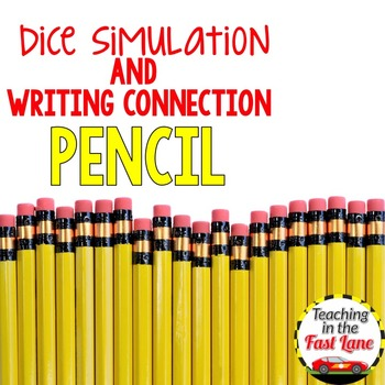 Pencil Dice Simulation with Writing Connection