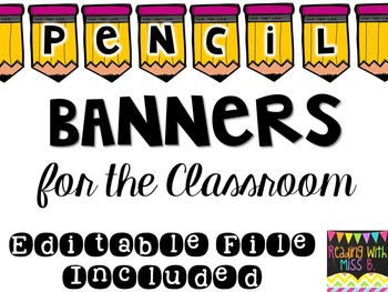 Pencil Pennant Banners for Classroom {Editable File Included!}