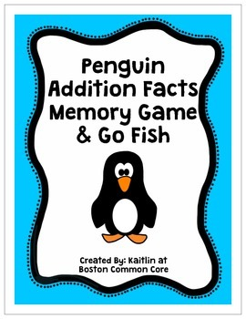 Penguin Addition Facts Memory & Go Fish Games