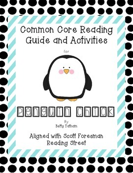 Penguin Chick Common Core Reading Guide and Activities