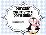 Penguin Craftivity and Printables!